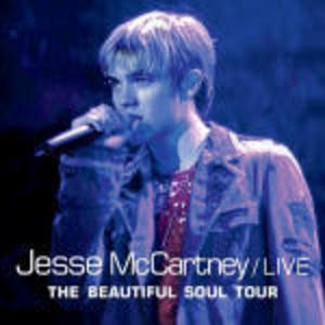 JESSE MCCARTNEY LIVE THE BEAUTIFUL SOUL TOUR (CD)