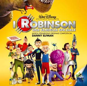 I ROBINSON UNA FAMIGLIA SPAZIALE MEETS THE ROBINSONS (CD)