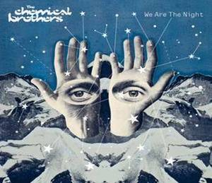 CHEMICAL BROTHERS - WE ARE THE NIGHT (CD)