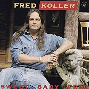 FRED KOLLER - SWEET BABY FRED (CD)
