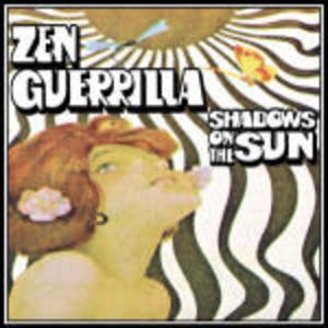 ZEN GUERRILLA - SHADOWS ON THE SUN (CD)
