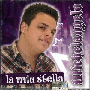 MICHELANGELO - LA MIA STELLA (CD)