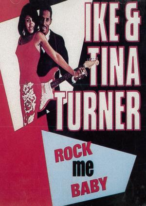 IKE & TINA TURNER - ROCK ME BABY (CD)