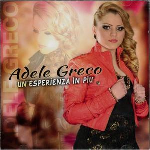 ADELE GRECO - UN'ESPERIENZA IN PIU' (CD)