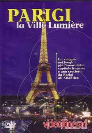 PARIGI LA VILLE LUMIERE (ESENTE IVA) (DVD)