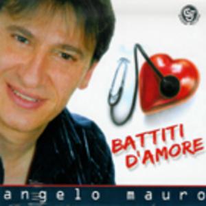 ANGELO MAURO - BATTITI D'AMORE -CD+DVD (CD)