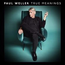 PAUL WELLER - TRUE MEANINGS (DELUXE) (CD)