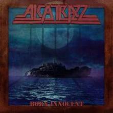 ALCATRAZZ - BORN INNOCENT (CD)