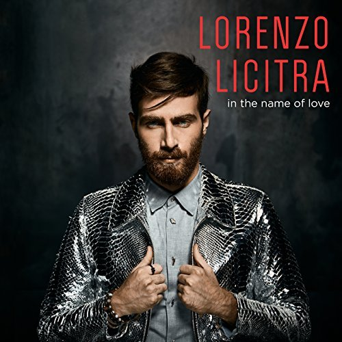 LORENZO LICITRA - IN THE NAME OF LOVE (CD)