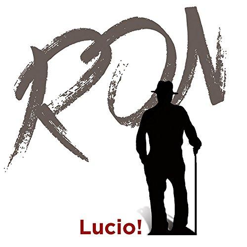 RON - LUCIO! (CD)