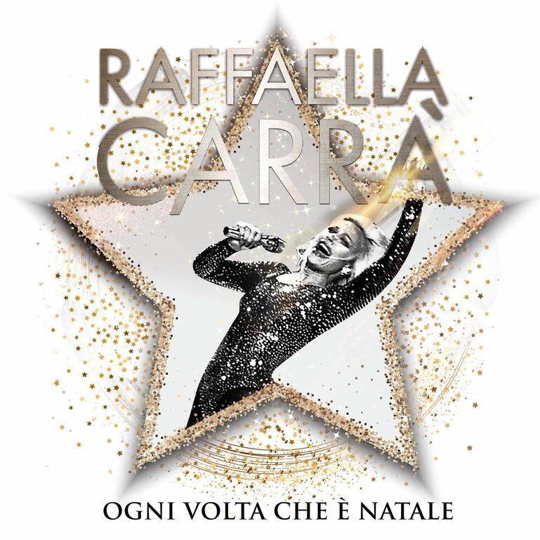 RAFFAELLA CARRA' - OGNI VOLTA CHE E' NATALE (CD)