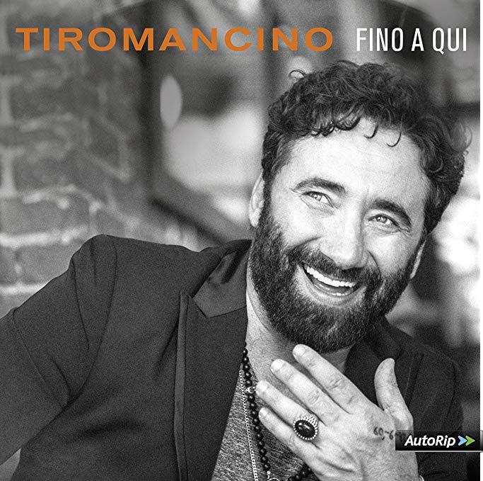 TIROMANCINO - FINO A QUI (CD)