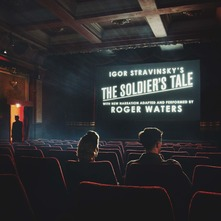 ROGER WATERS - IGOR STRAVINSKY'S THE SOLIDER'S TALE (CD)