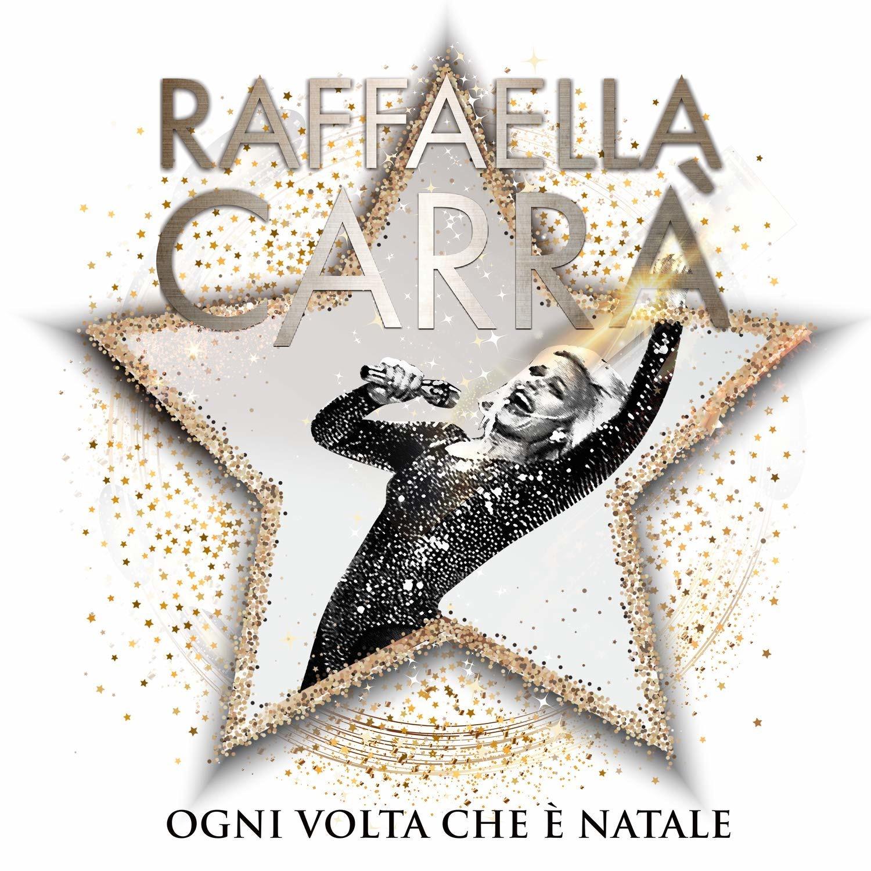 RAFFAELLA CARRA' - OGNI VOLTA CHE E' NATALE - 2CD DELUXE EDITION