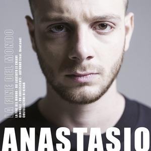 ANASTASIO - LA FINE DEL MONDO (X FACTOR 2018) (CD)