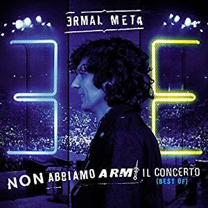 ERMAL META - NON ABBIAMO ARMI IL CONCERTO (BEST OF) -2CD (CD)