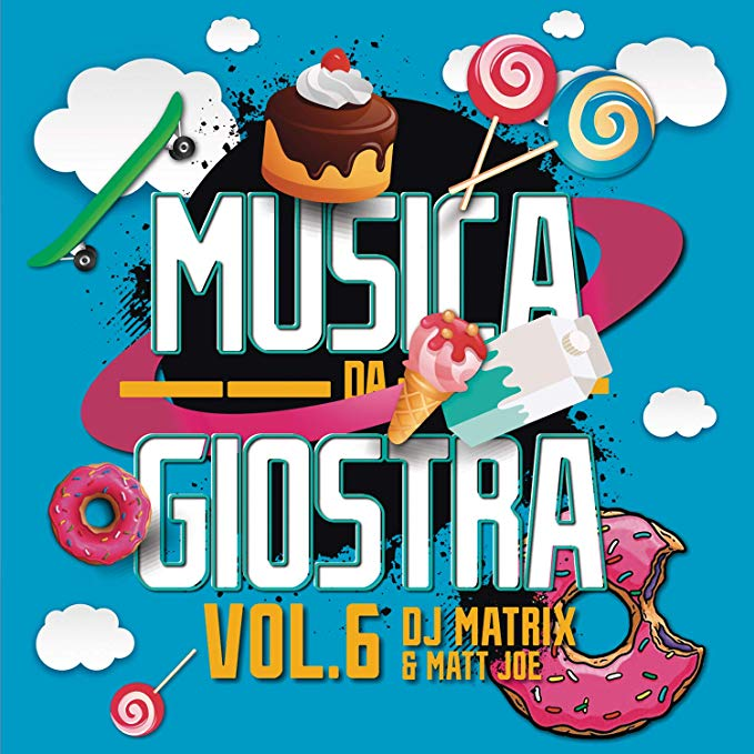 DJ MATRIX & MATT JOE - MUSICA DA GIOSTRA VOL. 6 (CD)