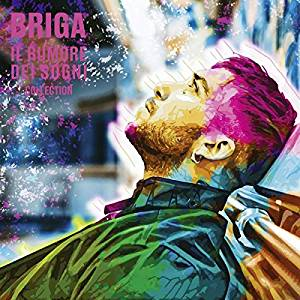 BRIGA - IL RUMORE DEI SOGNI - COLLECTION (2 CD) (SANREMO 2019) (