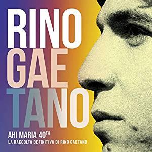 RINO GAETANO - AHI MARIA 40TH (4 CD) (CD)