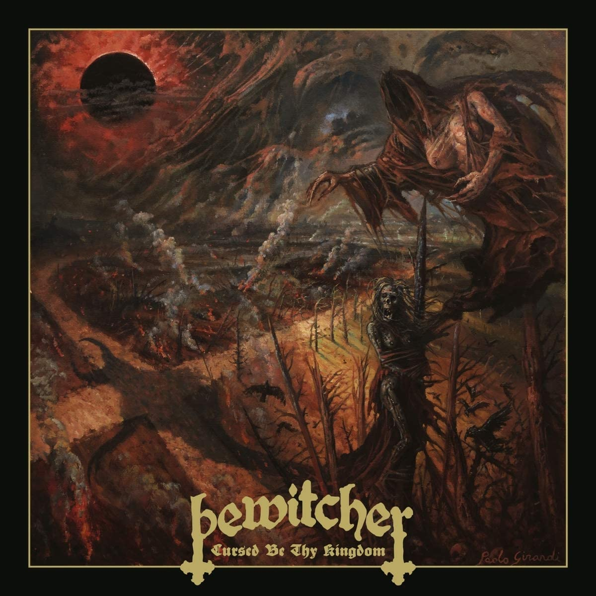 BEWITCHER - CURSED BE THY KINGDOM (CD)