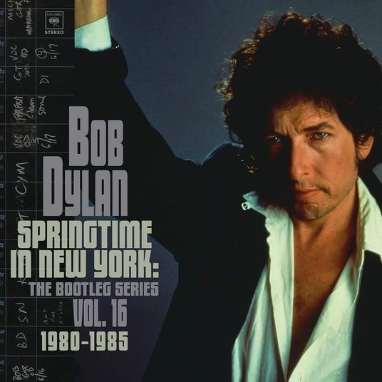 BOB DYLAN - SPRINGTIME IN NEW YORK: THE BOOTLEG SERIES VOL.16 2