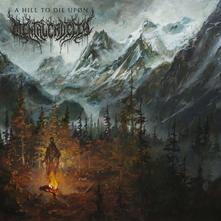 MENTAL CRUELTY - A HILL TO DIE UPON (CD)