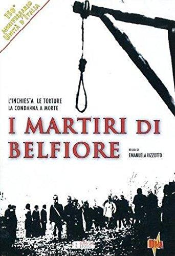 I MARTIRI DI BELFIORE (DVD)