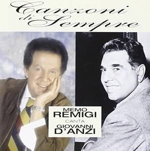MEMO REMIGI - CANZONI DI SEMPRE - CANTA GIOVANNI D'ANZI (CD)