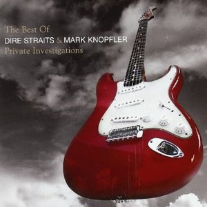 DIRE STRAITS - PRIVATE INVESTIGATION- THE BEST OF DIRE STRAITS