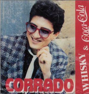 CORRADO - WHISKY E COCA COLA (CD)