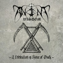 ANCIENT WISDOM - A CELEBRATION IN HONOR OF DEATH (CD)