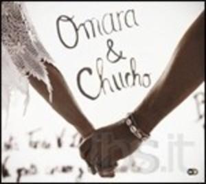 OMARA & CHUCHO (CD)