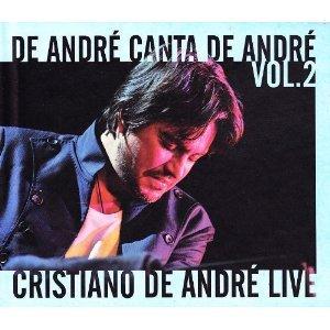 CRISTIANO DE ANDRE' - DE ANDRE' CANTA DE ANDRE' VOL.2 LIVE -CD+D