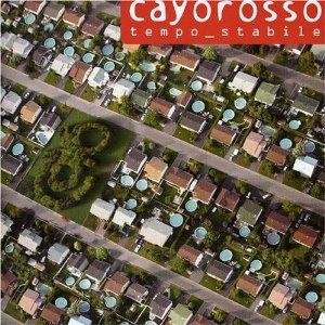 CAYOROSSO - TEMPO STABILE (CD)