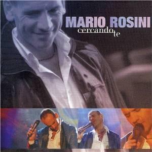 MARIO ROSINI - CERCANDO TE (CD)
