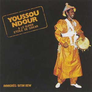 YOUSSOU N'DOUR - IMMIGRES (CD)