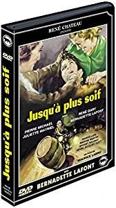 JUSQU'A' PLUS SOIF (DVD)