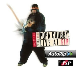POPA CHUBBY - LIVE AT FIP (CD)