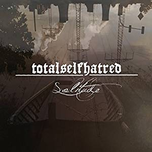 TOTALSELFHATRED - SOLITUDE (CD)