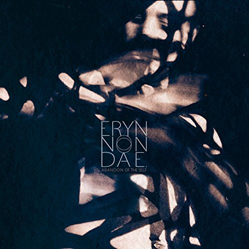 ERYN NON DAE - ABANDON OF THE SELF (CD)