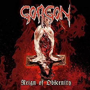 GORGON - REIGN OF OBSCENITY (CD)