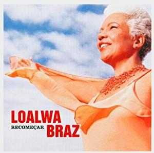 LOALWA BRAZ - RECOMMERCAR (CD)