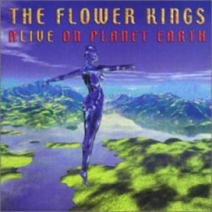 THE FLOWER KINGS - ALIVE ON PLANET EARTH -2CD (CD)