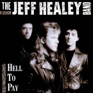 BAND HEALEY - HELL TO PAY (CD)