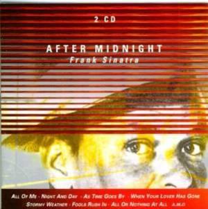 FRANK SINATRA - AFTER MIDNIGHT (CD)