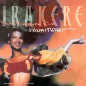 IRAKERE - FROM HAVANA WITH LOVE (CD)