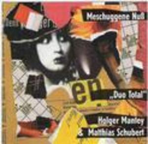 MANTHEY SCHUBERT - MESCHUGGENE NUB (CD)