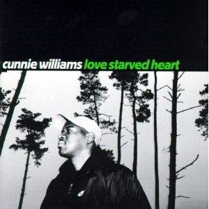 CUNNIE WILLIAMS - LOVE STARVED HEART (CD)