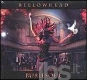 BELLOWHEAD - BURLESQUE (CD)