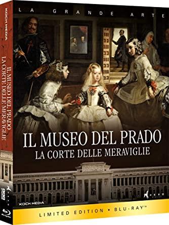 IL MUSEO DEL PRADO :LA CORTE DELLE MERAVIGLIE - BLU RAY
